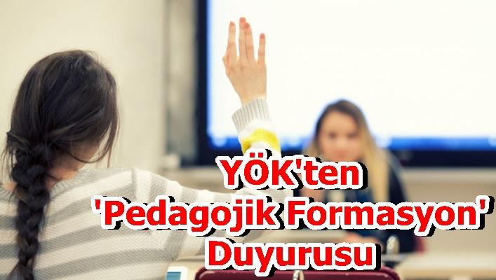 YÖK'ten 'Pedagojik Formasyon' Duyurusu