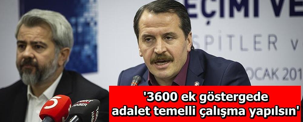 '3600 ek göstergede adalet temelli çalışma yapılsın'