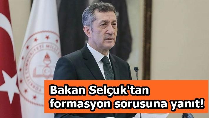 Bakanı Selçuk'tan formasyon sorusuna yanıt!
