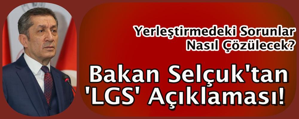 Yerleştirmedeki sorunlar nasıl çözülecek? Bakan Selçuk'tan 'LGS' açıklaması!