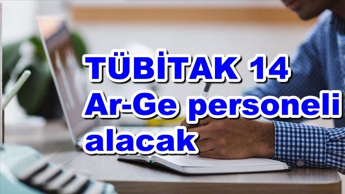 TÜBİTAK 14 Ar-Ge personeli alacak
