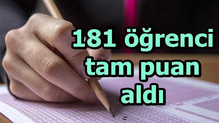 181 öğrenci tam puan aldı