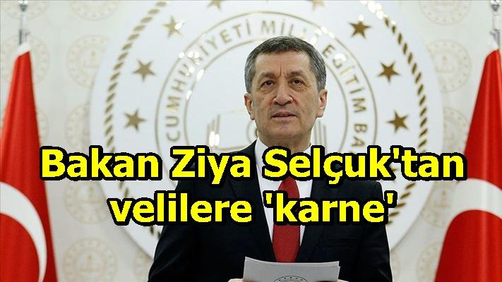 Bakan Ziya Selçuk'tan velilere 'karne'