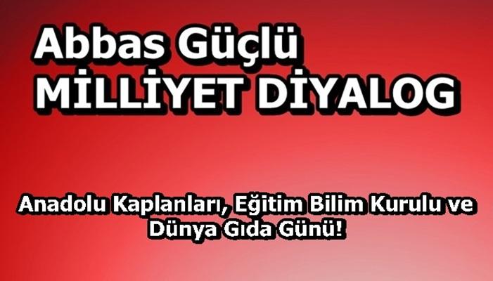 Anadolu Kaplanları, Eğitim Bilim Kurulu ve Dünya Gıda Günü!