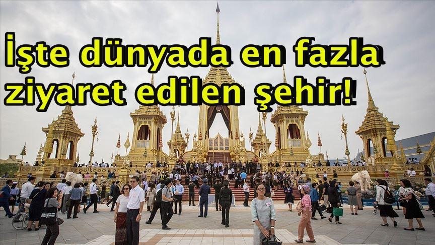 İşte dünyada en fazla ziyaret edilen şehir!