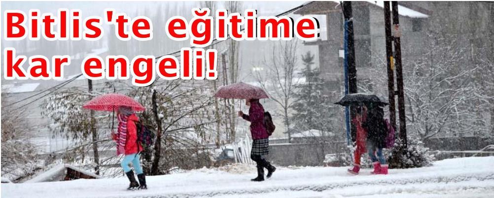 Bitlis'te eğitime kar engeli