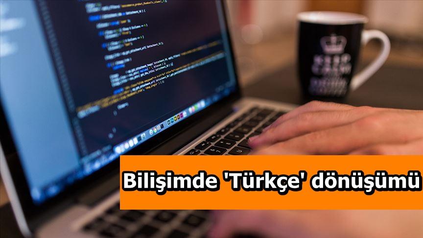 Bilişimde 'Türkçe' dönüşümü