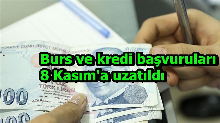 Burs ve kredi başvuruları 8 Kasım'a uzatıldı