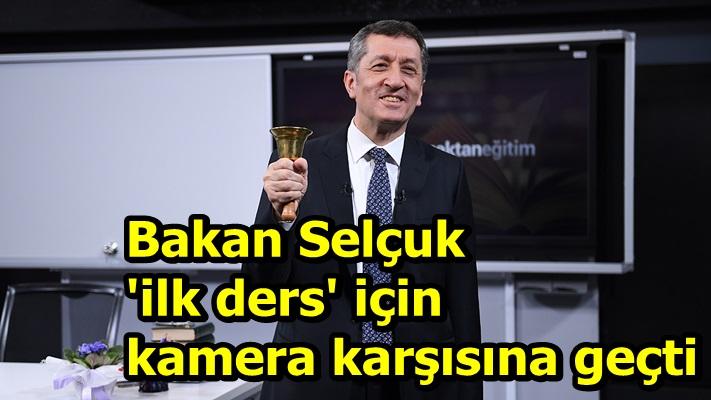 Bakan Selçuk 'ilk ders' için kamera karşısına geçti