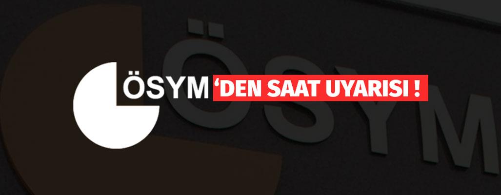 ÖSYM'den KPSS ortaöğretim adaylarına 'saat' uyarısı