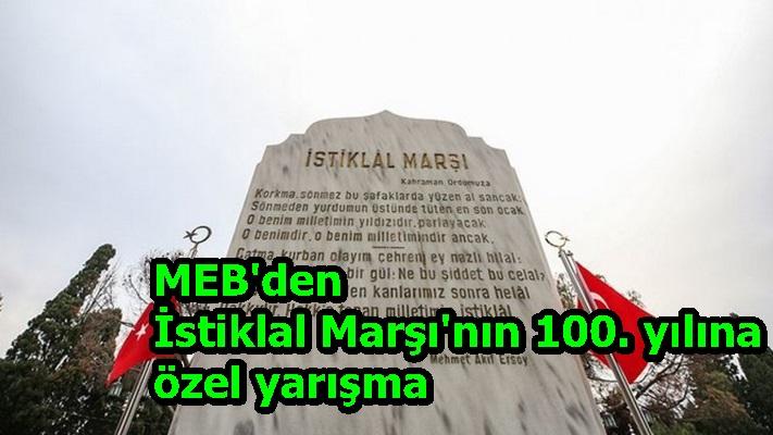 MEB'den İstiklal Marşı'nın 100. yılına özel yarışma