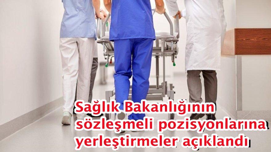 Sağlık Bakanlığının sözleşmeli pozisyonlarına yerleştirmeler açıklandı
