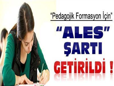 YÖK'den Pedagojik Formasyon'a 'ALES' Şartı
