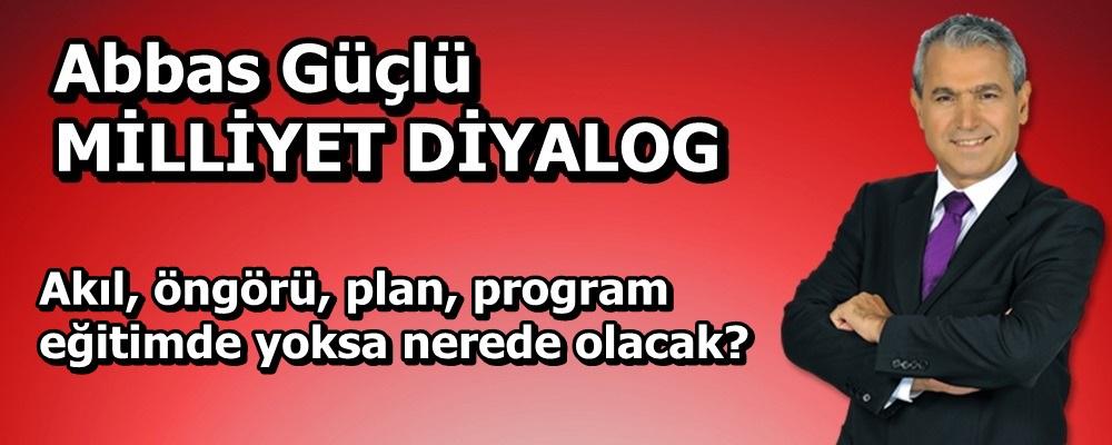 Akıl, öngörü, plan, program eğitimde yoksa nerede olacak?