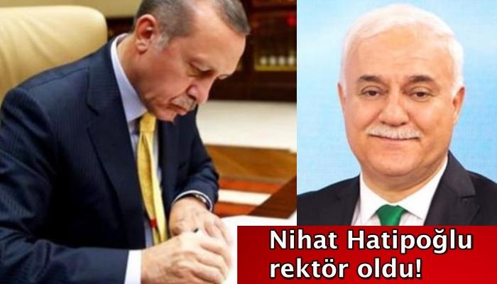 Nihat Hatipoğlu rektör oldu!