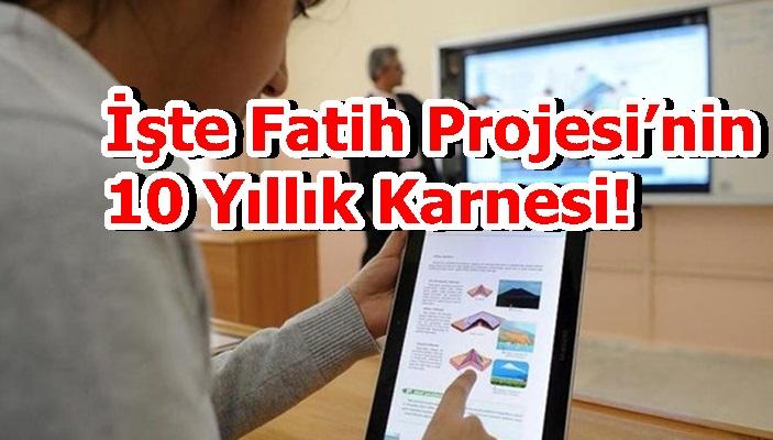 İşte Fatih Projesi'nin 10 Yıllık Karnesi!