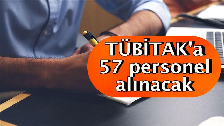 TÜBİTAK'a 57 personel alınacak