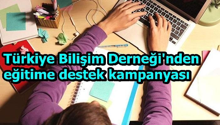 Türkiye Bilişim Derneği'nden eğitime destek kampanyası