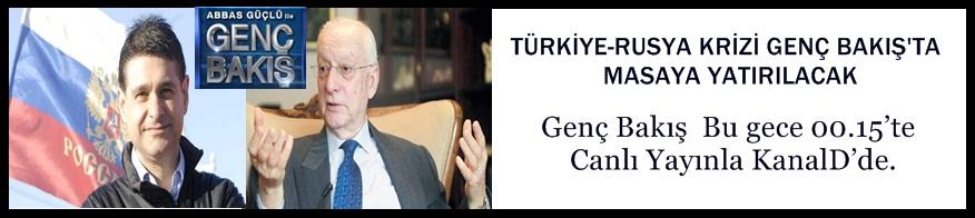 Türkiye-Rusya Krizi Genç Bakış'ta Masaya Yatırılacak