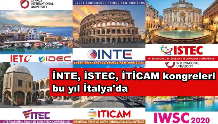 İNTE, İSTEC, İTİCAM kongreleri bu yıl İtalya'da