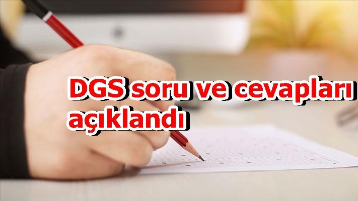 DGS soru ve cevapları açıklandı