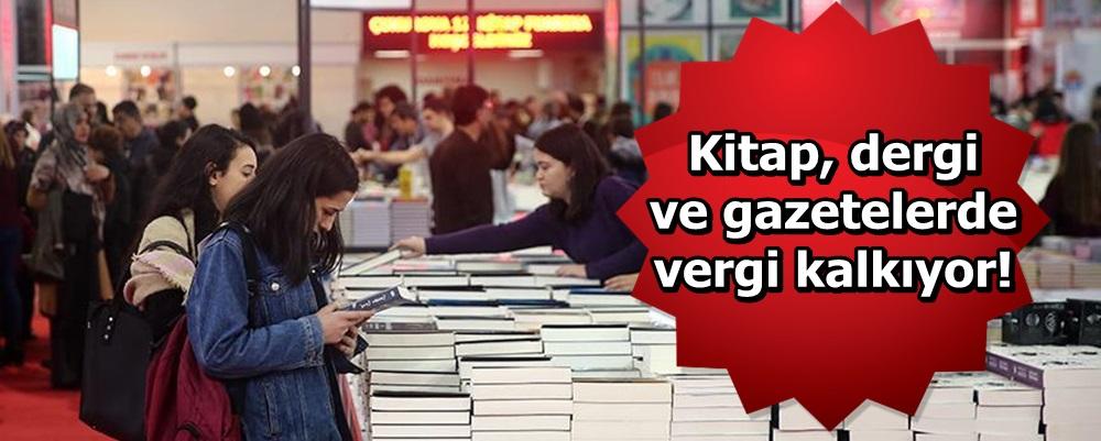 Kitap, dergi ve gazetelerde vergi kalkıyor!