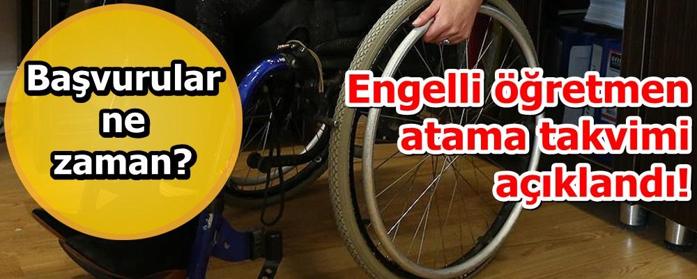 Engelli öğretmen atama takvimi açıklandı! Başvurular ne zaman?