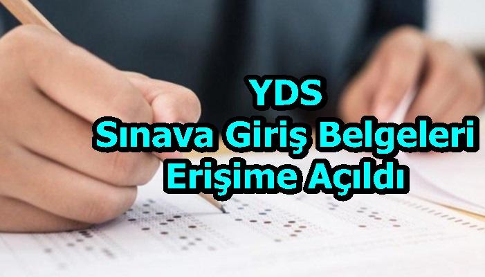 YDSSınava Giriş Belgeleri Erişime Açıldı