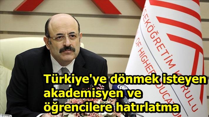 Türkiye'ye dönmek isteyen akademisyen ve öğrencilere hatırlatma