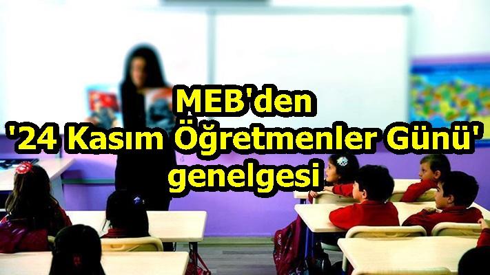 MEB'den '24 Kasım Öğretmenler Günü' genelgesi