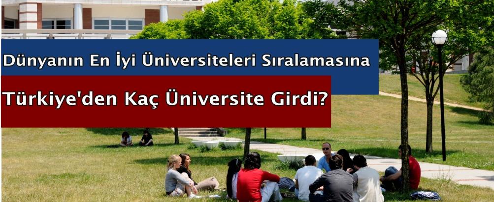 Dünyanın En İyi Üniversiteleri Sıralamasına Türkiye'den Kaç Üniversite Girdi?