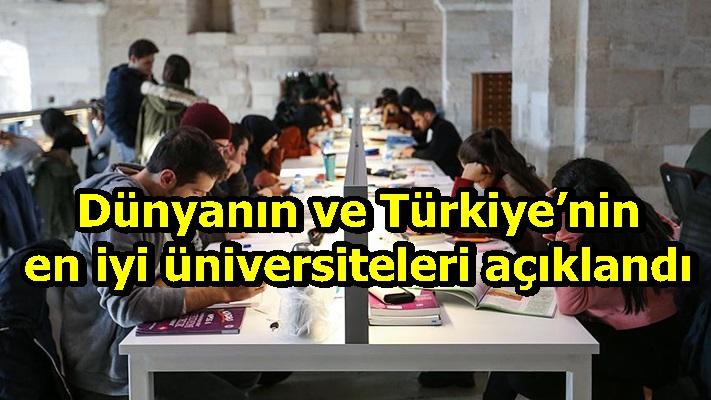 Dünyanın ve Türkiye'nin en iyi üniversiteleri açıklandı