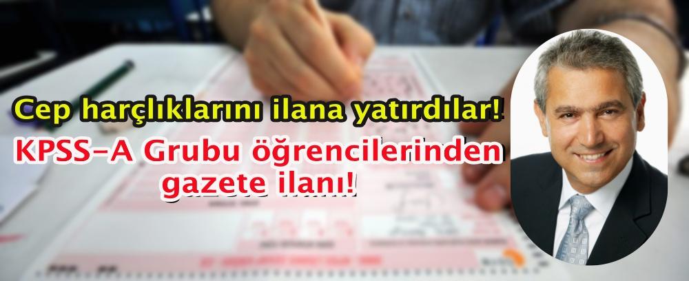 Cep harçlıklarını ilana yatırdılar! KPSS-A Grubu öğrencilerinden gazete ilanı!