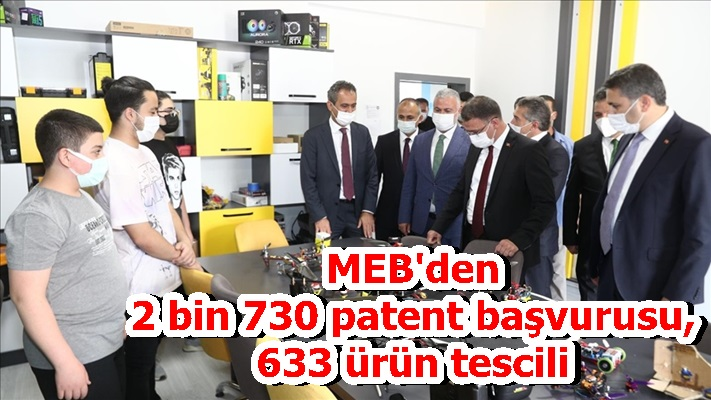 MEB'den 2 bin 730 patent başvurusu, 633 ürün tescili