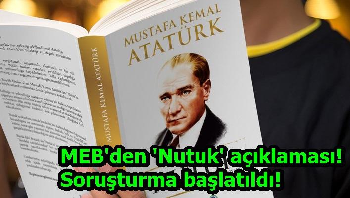 MEB'den 'Nutuk' açıklaması! Soruşturma başlatıldı!