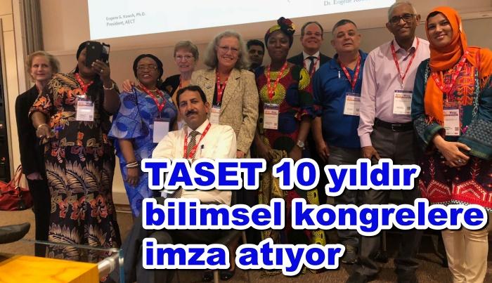 TASET 10 yıldır bilimselkongrelere imza atıyor