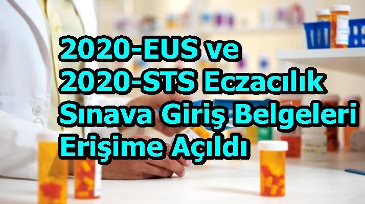 2020-EUS ve 2020-STS EczacılıkSınava Giriş Belgeleri Erişime Açıldı