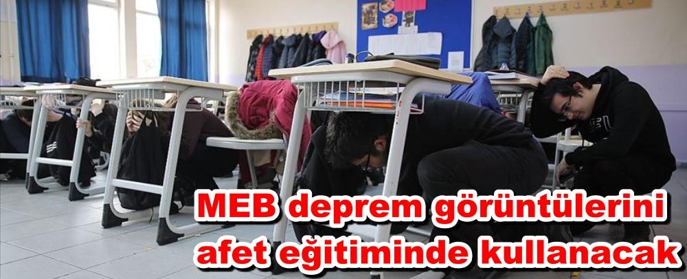 MEB deprem görüntülerini afet eğitiminde kullanacak