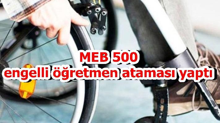 MEB 500 engelli öğretmen ataması yaptı
