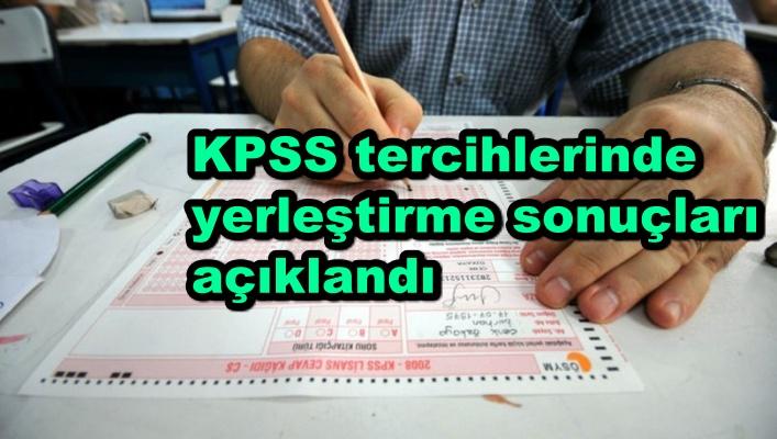 KPSS tercihlerinde yerleştirme sonuçları açıklandı