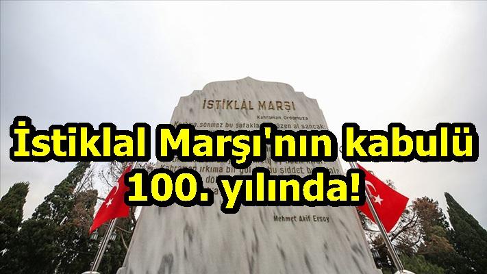 İstiklal Marşı'nın kabulü 100. yılında!