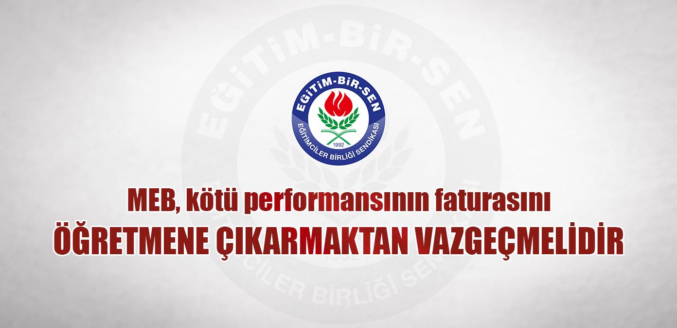 Eğitim-Bir-Sen'den 'performans değerlendirmesi' çıkışı! Yönetmelik yürürlüğe girerse...