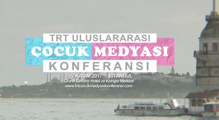 TRT 6. Uluslararası Çocuk Medyası Konferansı 1-2 Kasım'da