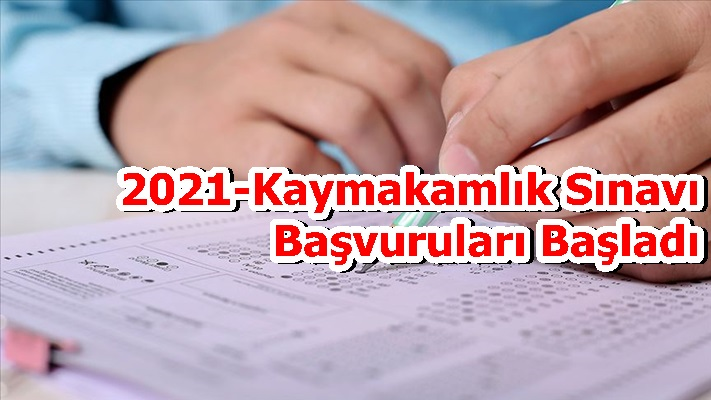 2021-Kaymakamlık Sınavı Başvuruları Başladı