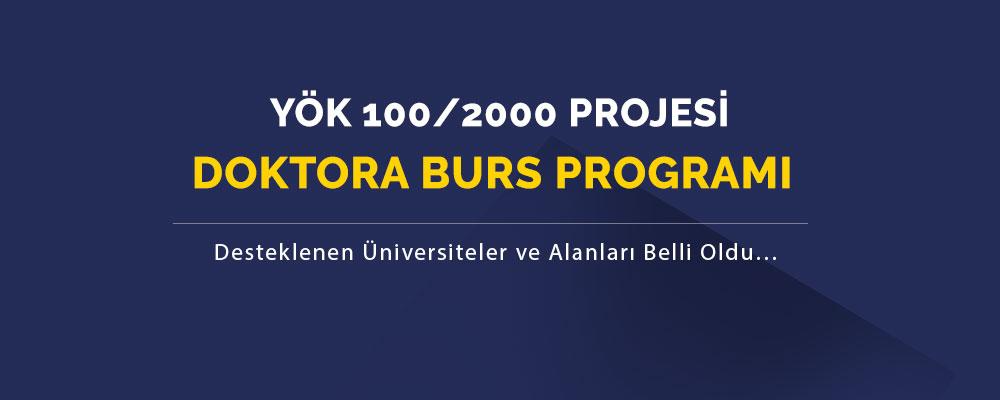 YÖK 100/2000 Projesi - Doktora Burs Programı