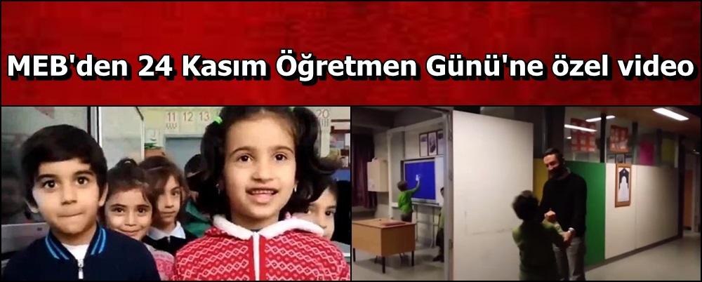 MEB'den 24 Kasım Öğretmen Günü'ne özel video
