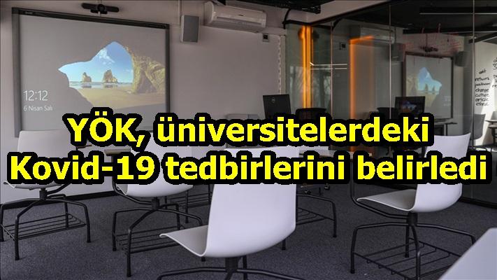YÖK, üniversitelerdeki Kovid-19 tedbirlerini belirledi