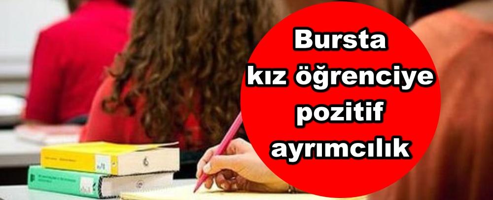 Bursta kız öğrenciye pozitif ayrımcılık