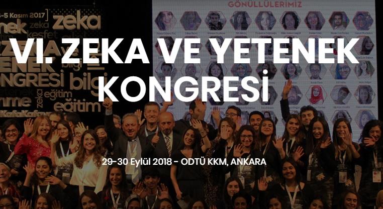 """Zekâ ve yetenek alanının en kapsamlı etkinliği """"VI. Zeka ve Yetenek Kongresi"""" Ankara'da yapılıyor!"""