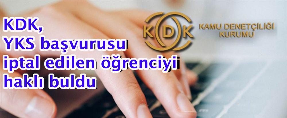 KDK, YKS başvurusu iptal edilen öğrenciyi haklı buldu